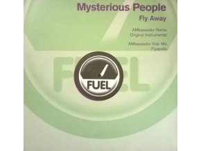 Mysterious People – Fly Away