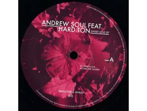 Andrew Soul Feat. Hard Ton - Sweet Love Ep