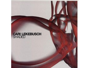 Cari Lekebusch ‎– Shaded