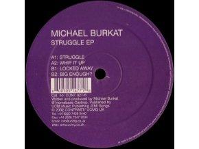 Michael Burkat – Struggle EP