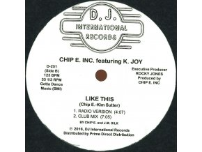 Chip E. Inc.featuring K. Joy - Like This