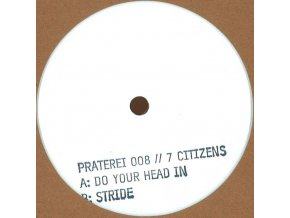 7 Citizens - Do Your Head In / Stride
