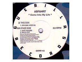 Abfahrt ‎– Come Into My Life