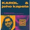 Karol & Jeho Kapela – Celodenní