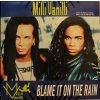 Milli Vanilli – Blame It On The Rain