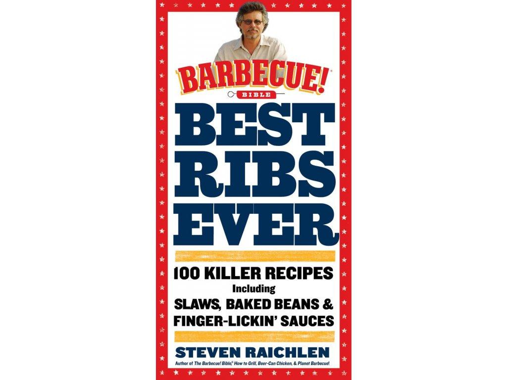 Steven Raichlen - Best Ribs Ever