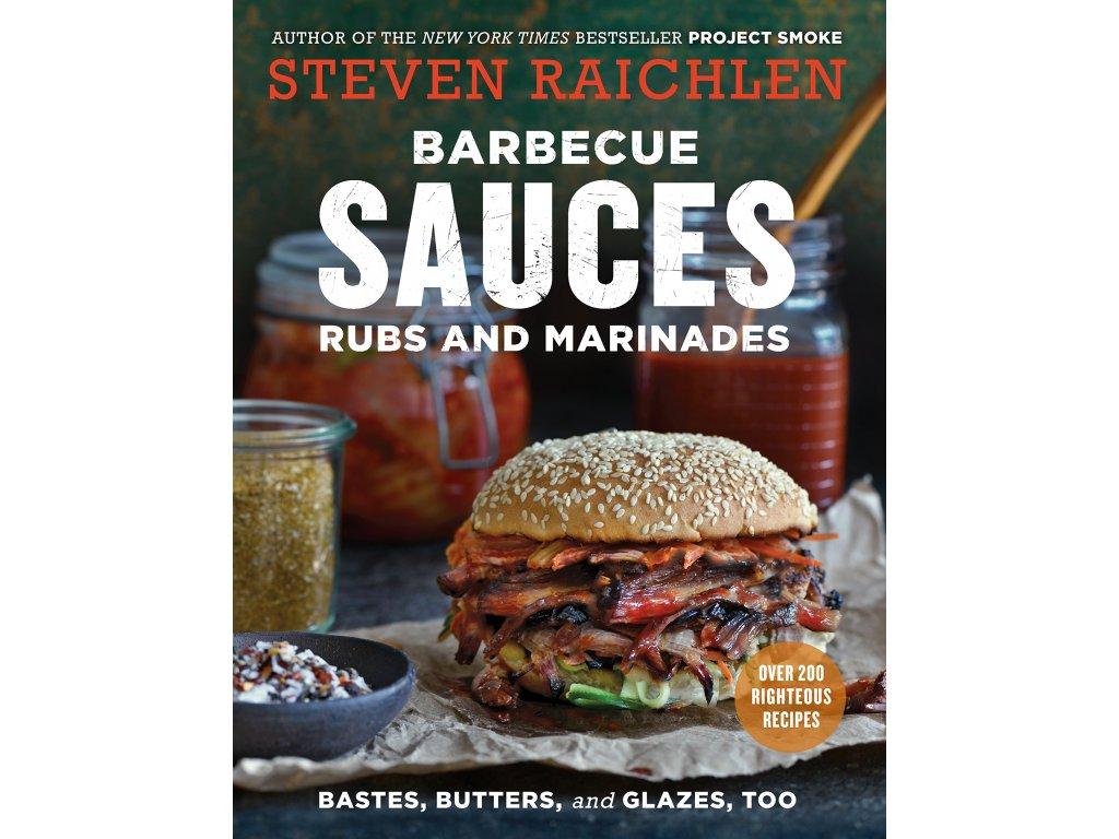 Steven Raichlen - Barbecue Bible - Sauces and Marinades