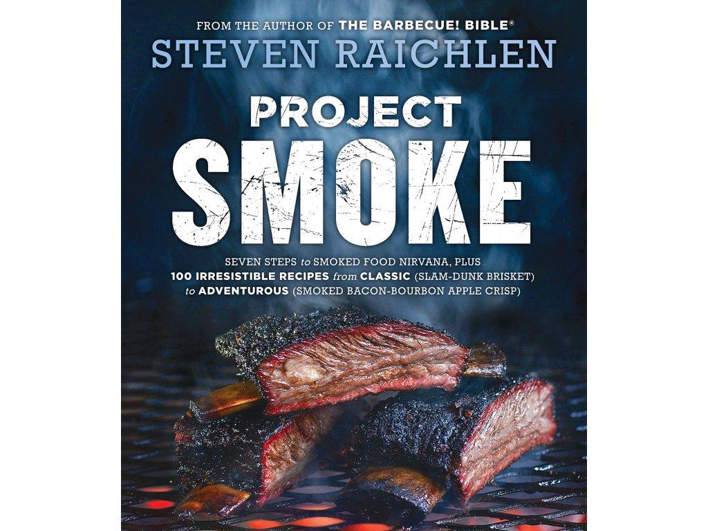 Steven Raichlen - Project Smoke