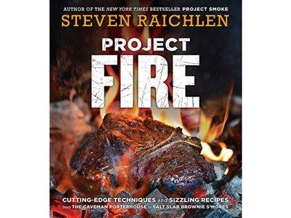 Steven Raichlen - Project Fire