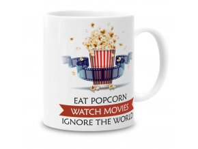 GR02 010 Eat Popcorn Watch Movies Ignore the World 1