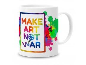 GR02 011 Make Art Not War 1