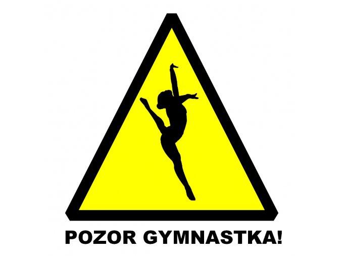 Nálepka Pozor gymnastka4