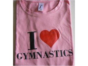 Tričko I love gymnastics1