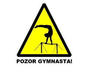 Nálepka Pozor gymnasta1