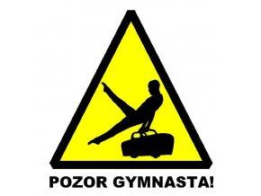 Nálepka Pozor gymnasta2