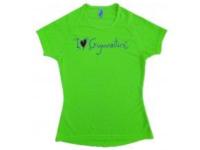Tričko neon zelená I Love gymnastics