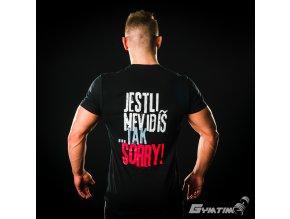 Pánské Tričko Gymtime - JESTLI NEVIDÍŠ TAK SORRY