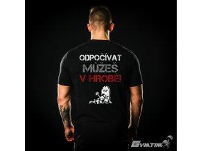 Pánské Tričko Gymtime - ODPOČÍVAT MŮŽEŠ V HROBĚ