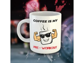 coffee is my preworkout