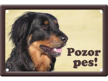 Výstražná cedule: Hovawart I habeo.cz tabule plechová pozor pes na plot