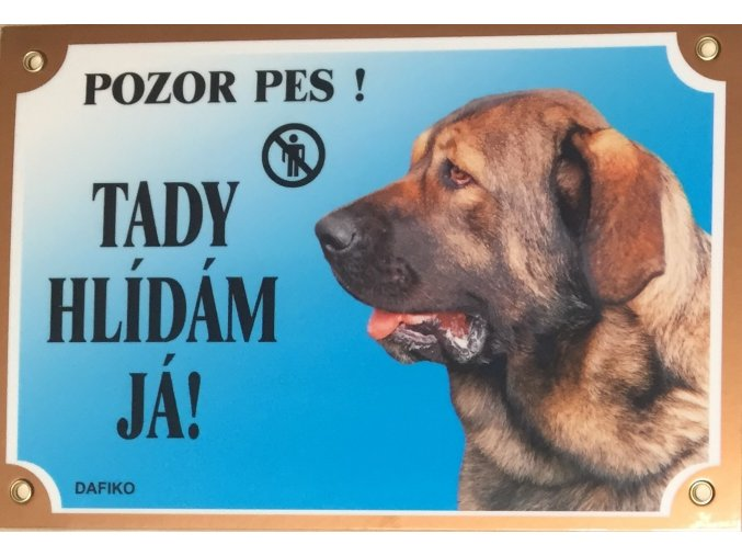 Barevná cedulka Pozor pes Španělský mastin