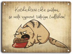 Plechová cedulka s hladovou kočkou
