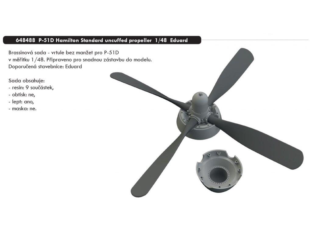 648488 P 51D Hamilton Standard uncuffed propeller 1 48 Eduard
