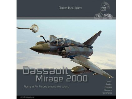 Historical Military Heritage ASBL Duke Hawkins Dassault Mirage 2000 Flyi in Air Forces around the World