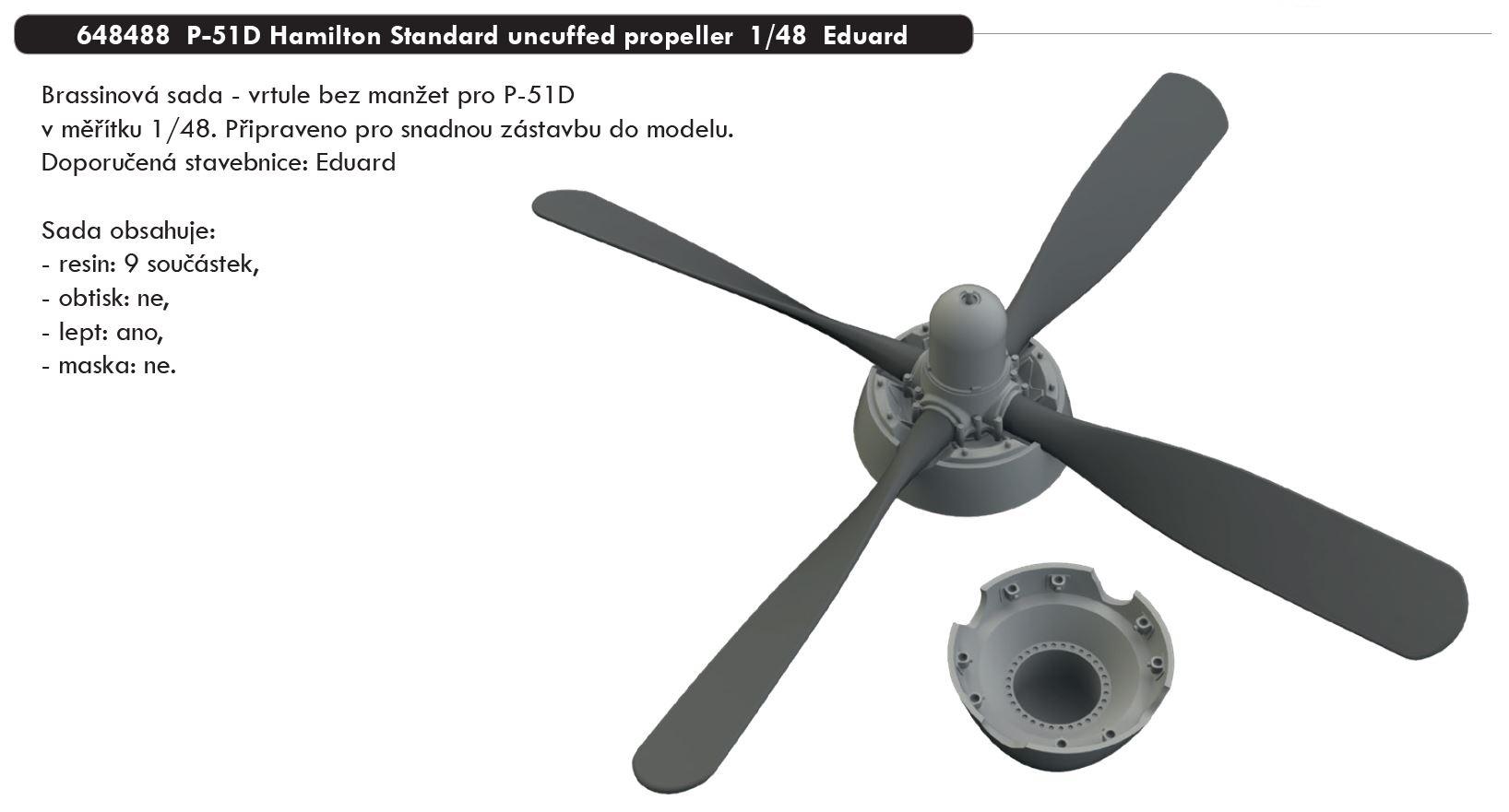 1/48 P-51D Hamilton Standard uncuffed propeller (EDUARD)