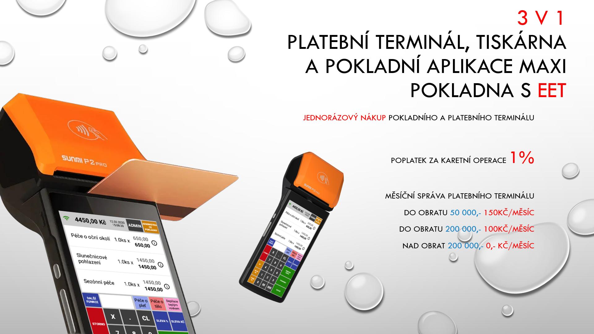 3 v 1 Platební terminál + pokladní aplikace MAXI + tiskárna