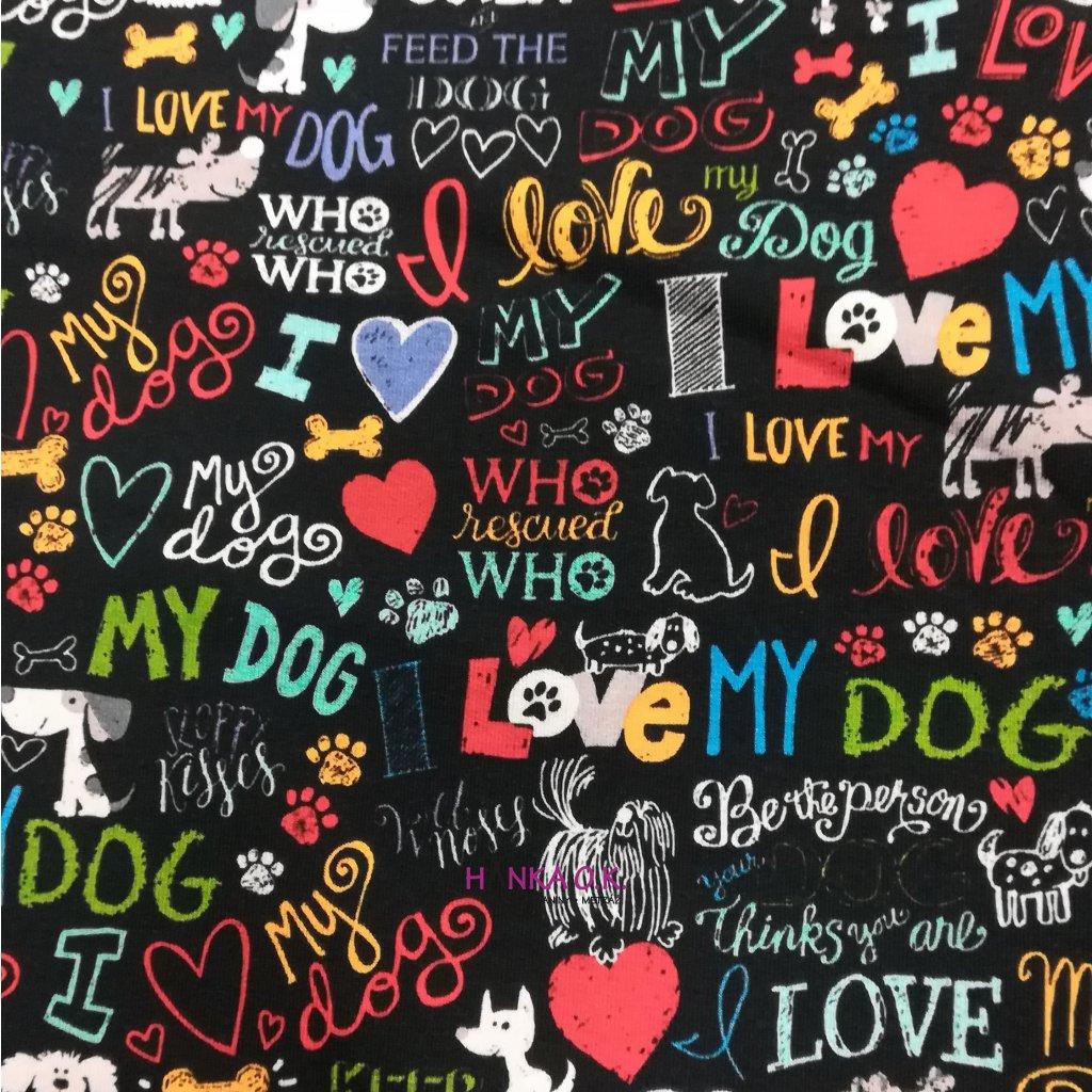 Teplákovina nepočesaná digitisk I love my dog 240g