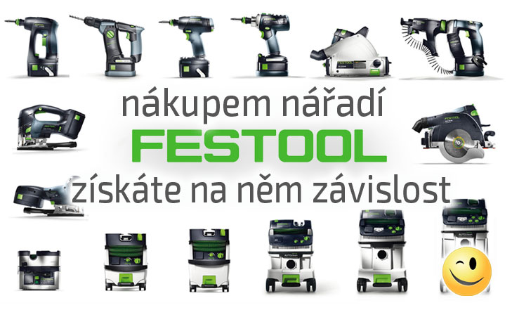 Nářadí Festool - nářadí profesionálů