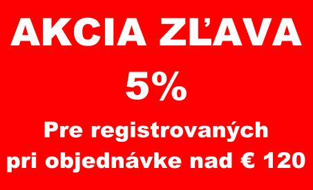Akcia zľava 5% na objednávky nad € 120