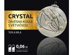 LED dekorace -  závěsná koule s větvičkou Crystal 12 LED