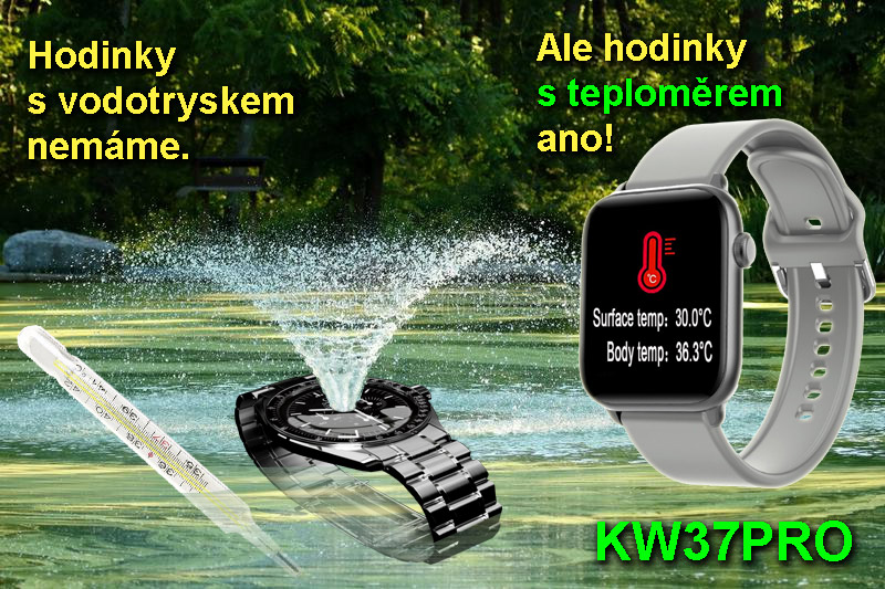 hodinky s vodotryskem ne, hodinky s teploměrem ano: KW37 PRO