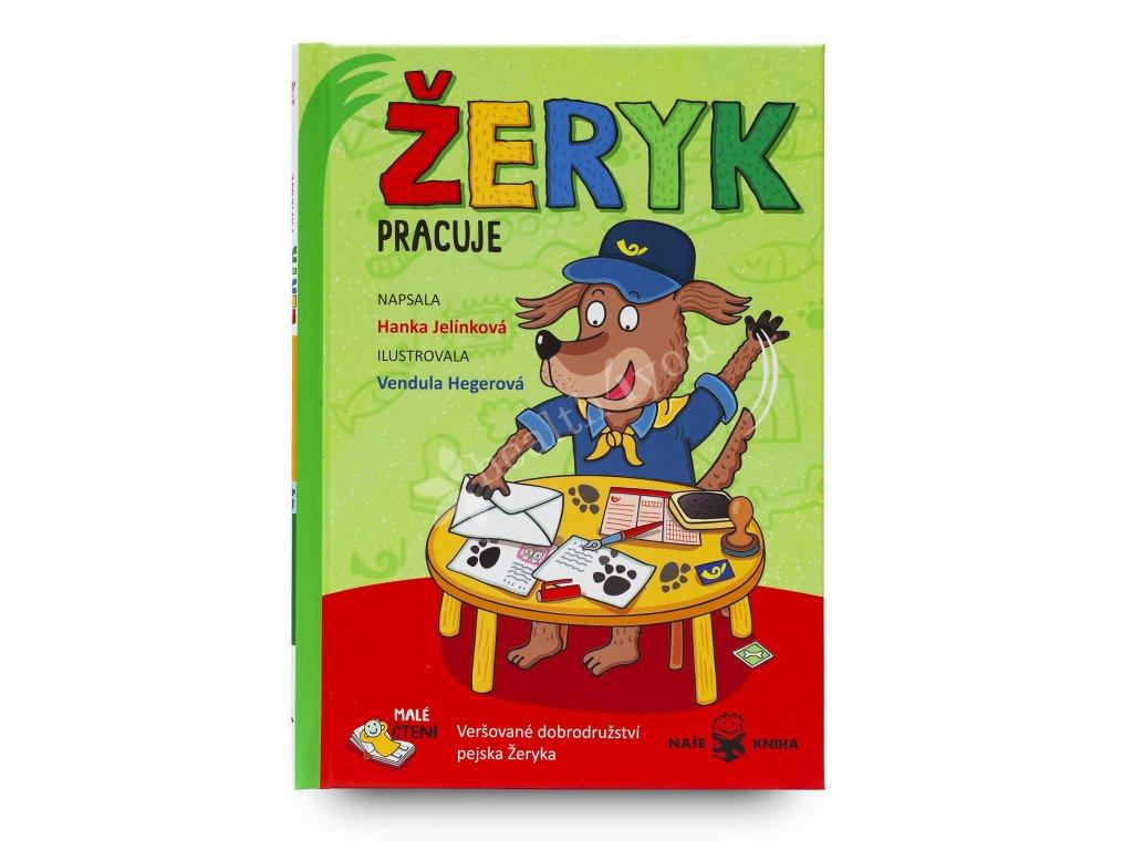 Dětská kniha Žeryk pracuje
