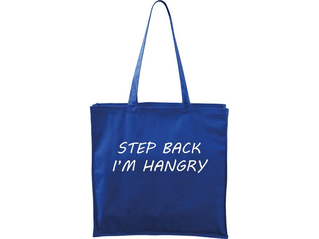 Plátěná taška Carry modrá s bílým motivem - Step Back - I'm Hangry