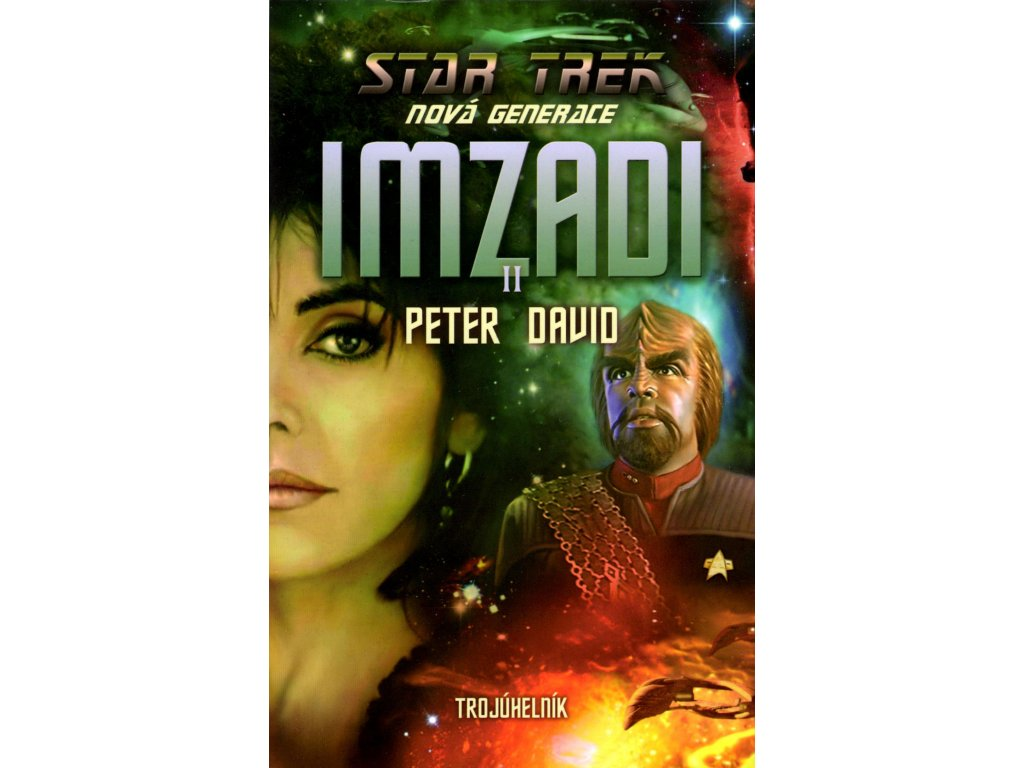 Star Trek: Nová generace - Imzadi II: Trojúhelník - Peter David