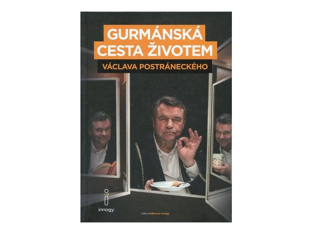 Gurmánská cesta životem Václava Postráneckého