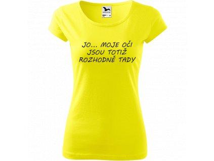 Ručně malované triko citronové s černým motivem - Jo... Moje oči jsou totiž rozhodně tady