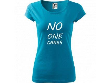 Ručně malované triko tyrkysové s bílým motivem - No One Cares