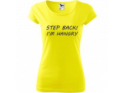 Ručně malované triko citronové s černým motivem - Step Back! I'm Hangry