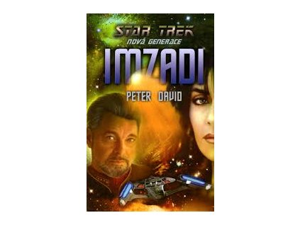 Star Trek: Nová generace - Imzadi - Peter David