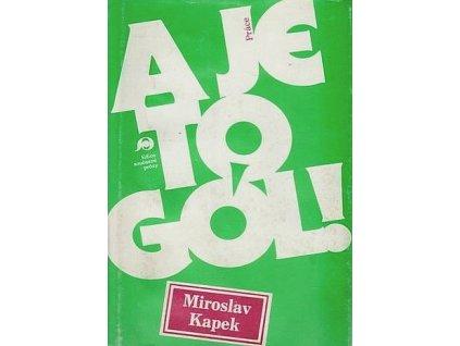 A je to gól! - Miroslav Kapek