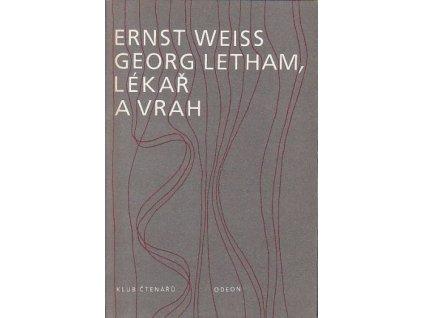Georg Letham, lékař a vrah - Ernst Weiss