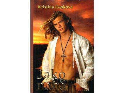 Jako nahá - Kristina Cook