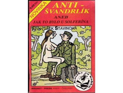 Anti-Švandrlík aneb Jak to bylo u Solferína - František Stavinoha