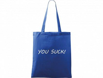 Plátěná taška Handy modrá s bílým motivem - You Suck!
