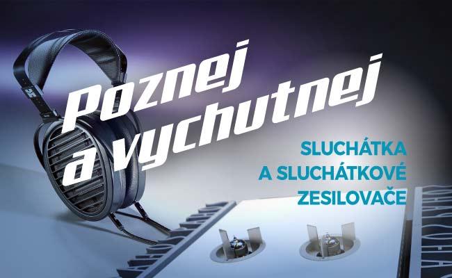 Poznej a vychutnej sluchátka a sluchátkové zesilovače