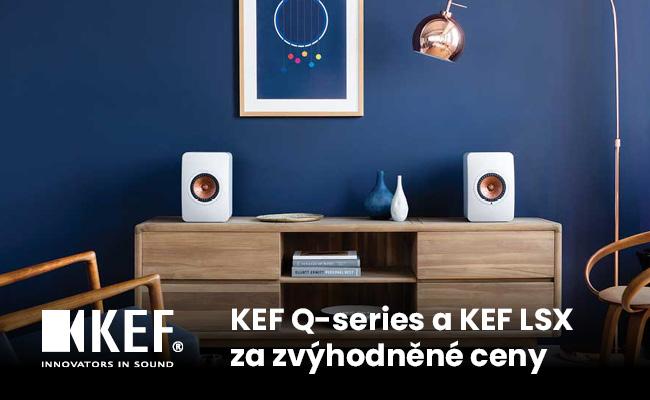 KEF Q-series a KEF LSX za zvýhodněné ceny
